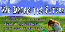 We Dream The Future