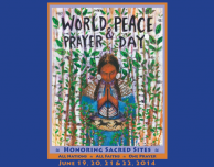Honoring Sacred Sites, World Peace & Prayer Day