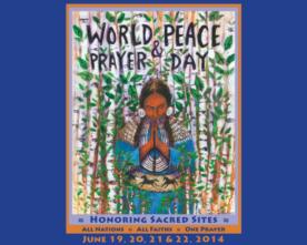 Honoring Sacred Sites, World Peace & Prayer Day